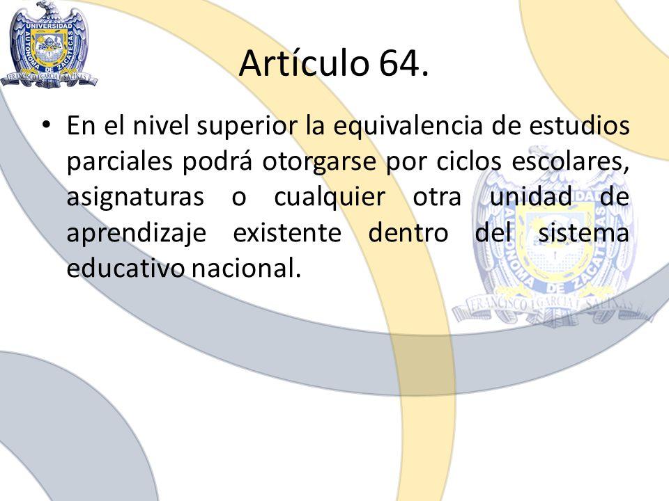 Artículo 64.