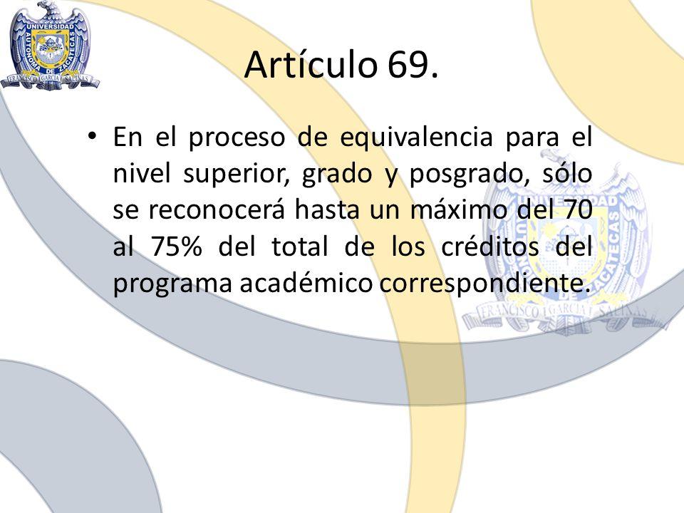 Artículo 69.