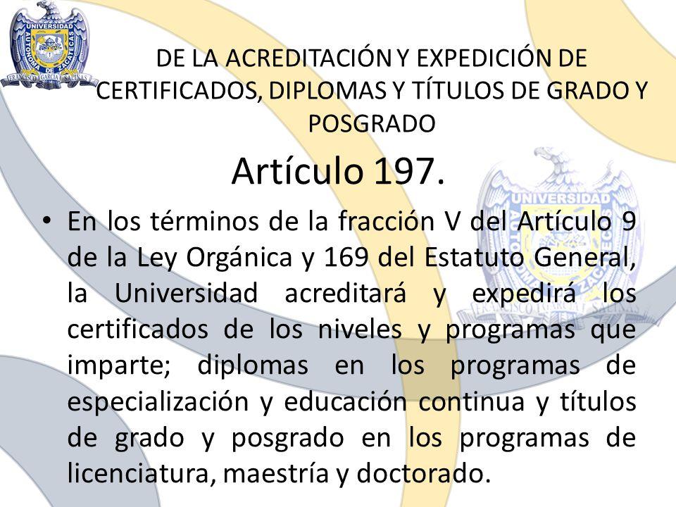 DE LA ACREDITACIÓN Y EXPEDICIÓN DE CERTIFICADOS, DIPLOMAS Y TÍTULOS DE GRADO Y POSGRADO