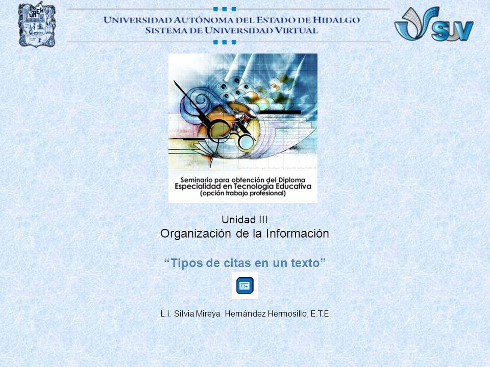 Organización de la Información Tipos de citas en un texto