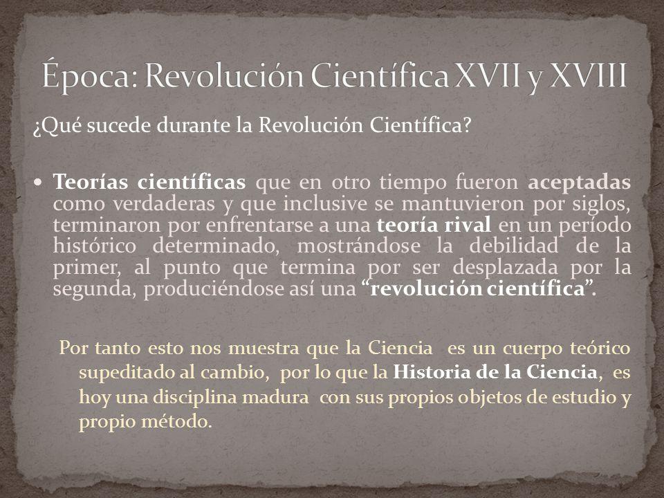 Época: Revolución Científica XVII y XVIII