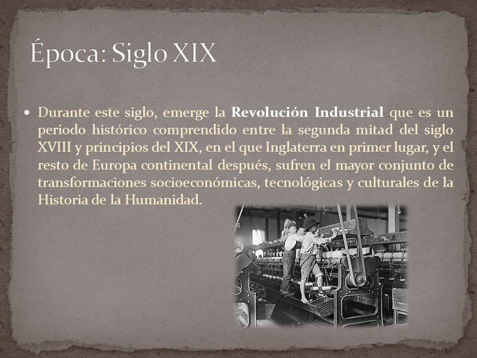 Época: Siglo XIX