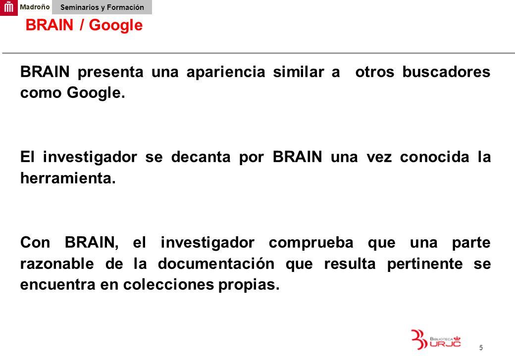 BRAIN / GoogleBRAIN presenta una apariencia similar a otros buscadores como Google.