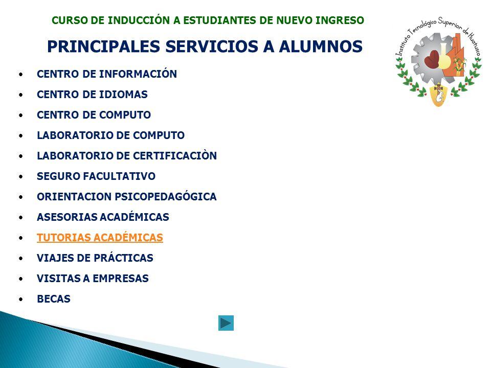 PRINCIPALES SERVICIOS A ALUMNOS