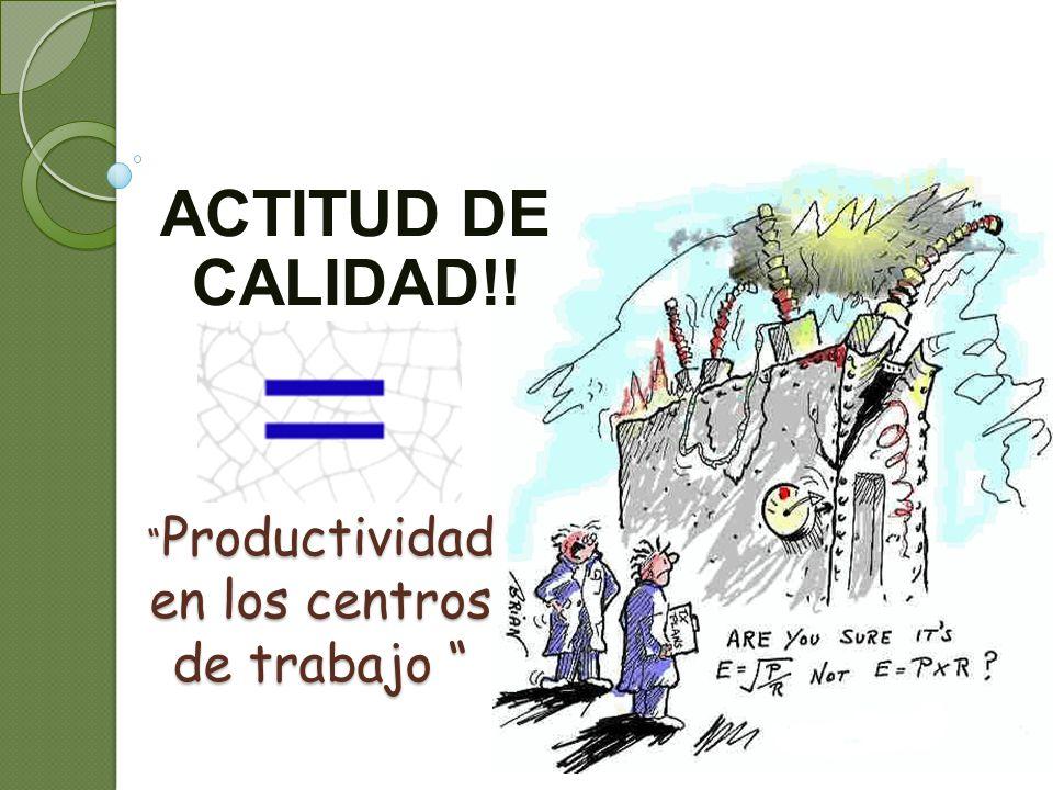 Productividad en los centros de trabajo