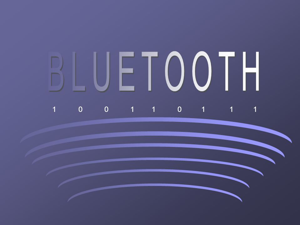 BLUETOOTH 1 1 1 1 1 1