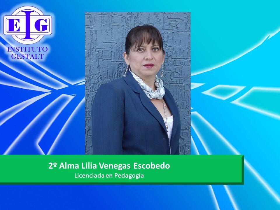 2º Alma Lilia Venegas Escobedo