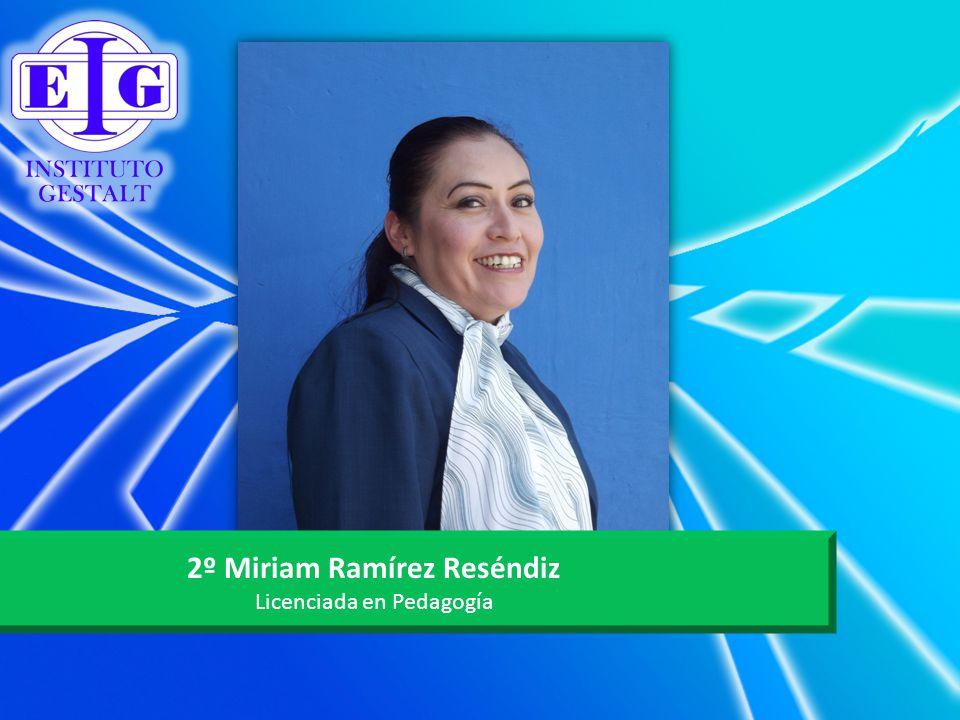 2º Miriam Ramírez Reséndiz