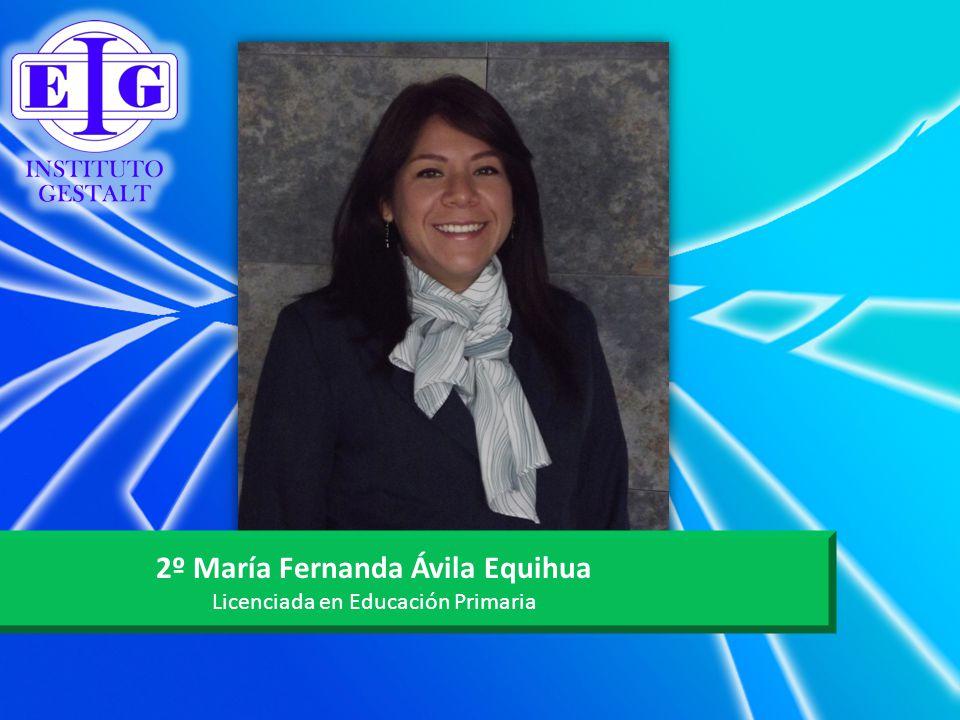 2º María Fernanda Ávila Equihua