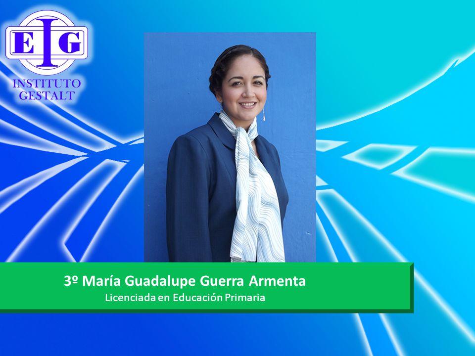 3º María Guadalupe Guerra Armenta