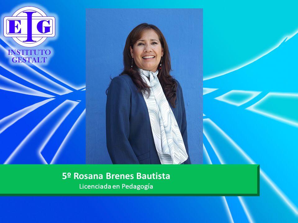 5º Rosana Brenes Bautista
