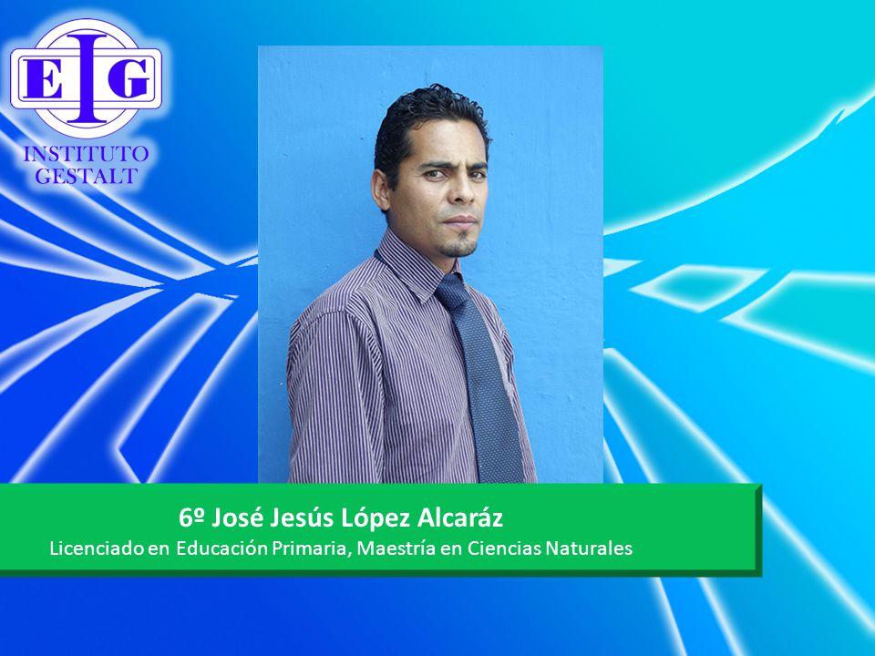 6º José Jesús López Alcaráz