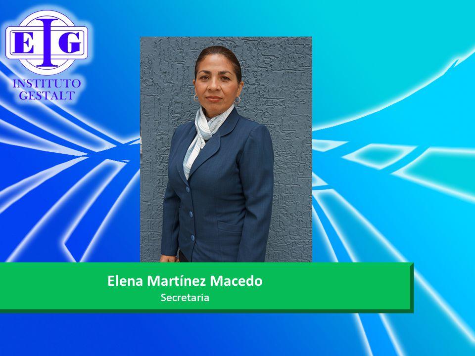 Elena Martínez Macedo Secretaria