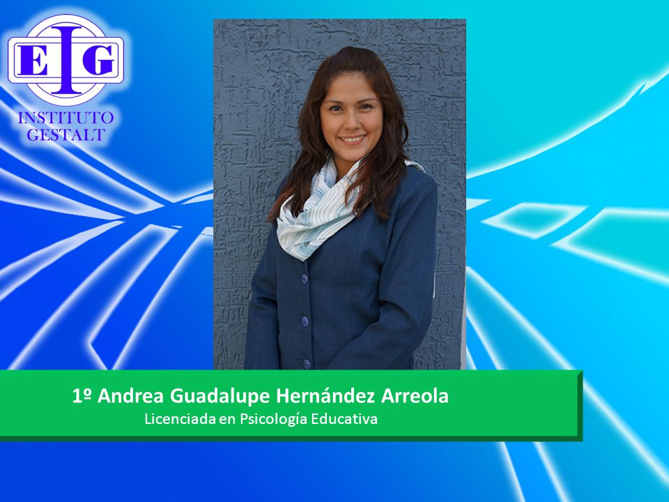 1º Andrea Guadalupe Hernández Arreola
