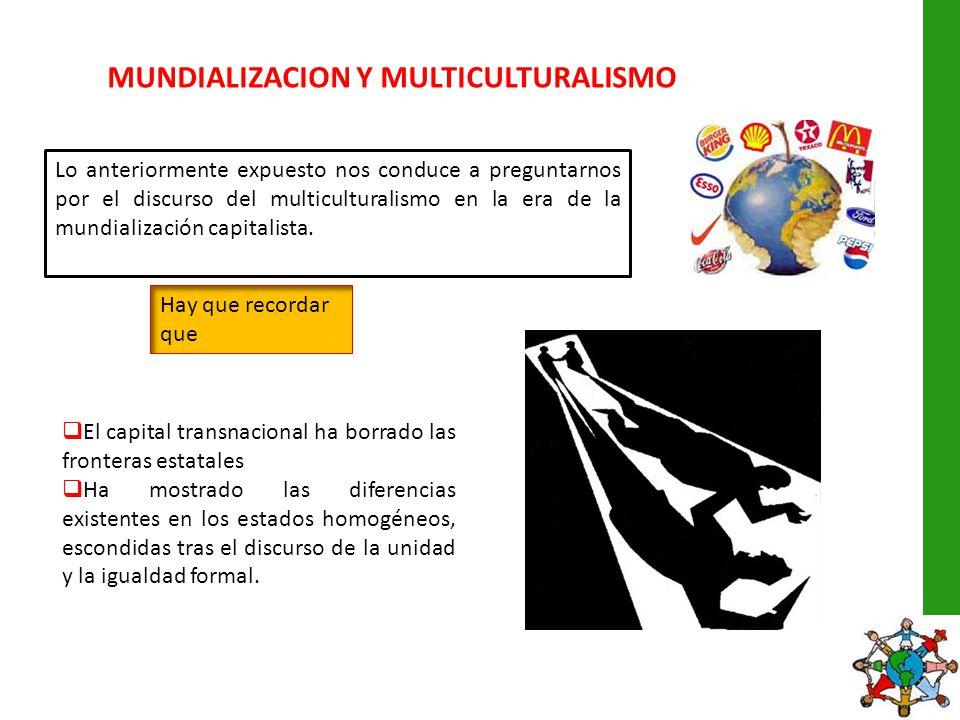 MUNDIALIZACION Y MULTICULTURALISMO