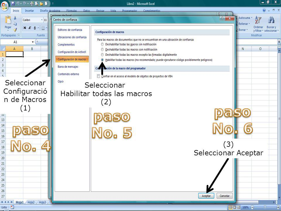 paso No. 6 paso No. 5 paso No. 4 Seleccionar Configuración de Macros