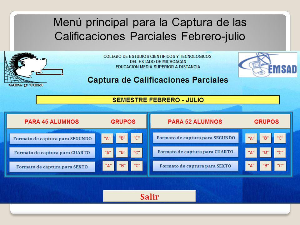 Menú principal para la Captura de las Calificaciones Parciales Febrero-julio
