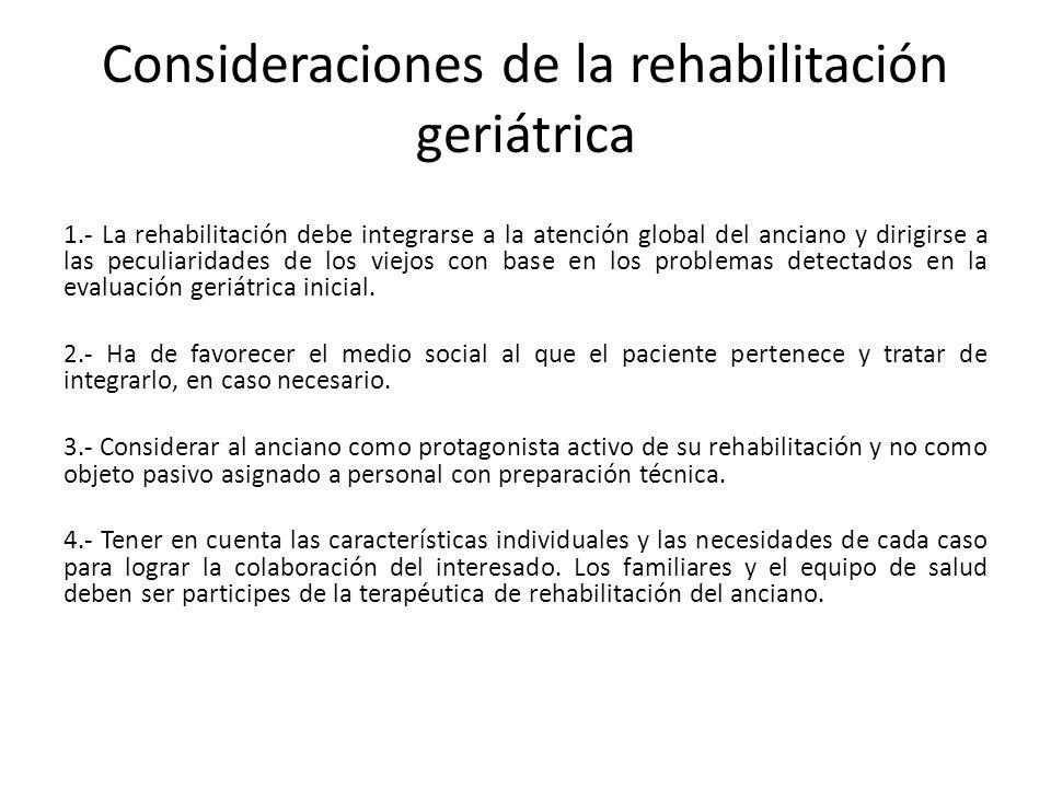 Consideraciones de la rehabilitación geriátrica