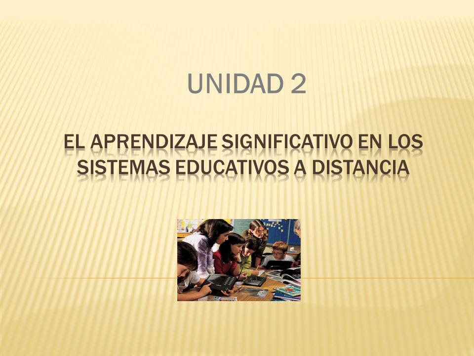 El aprendizaje significativo en los sistemas educativos a distancia