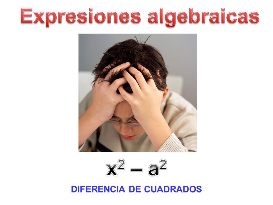 Expresiones algebraicas DIFERENCIA DE CUADRADOS