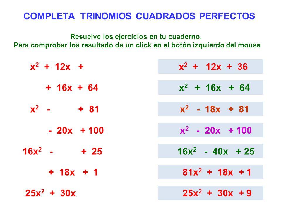 COMPLETA TRINOMIOS CUADRADOS PERFECTOS