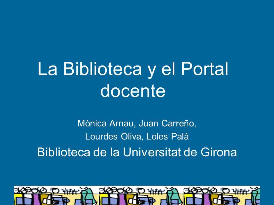 La Biblioteca y el Portal docente