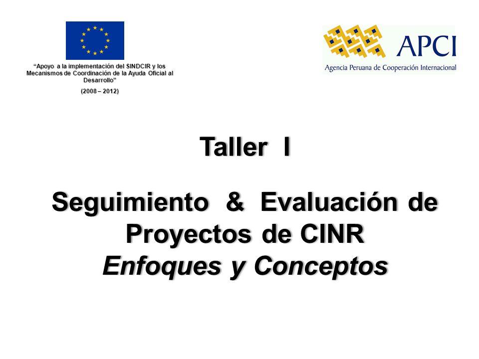 Seguimiento & Evaluación de Proyectos de CINR Enfoques y Conceptos