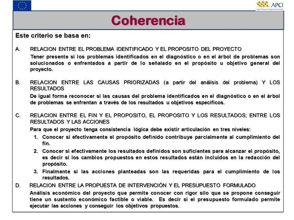 Coherencia Este criterio se basa en: