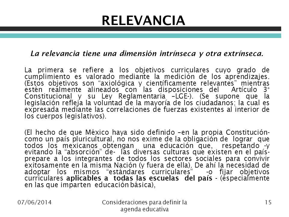 RELEVANCIA La relevancia tiene una dimensión intrínseca y otra extrínseca.