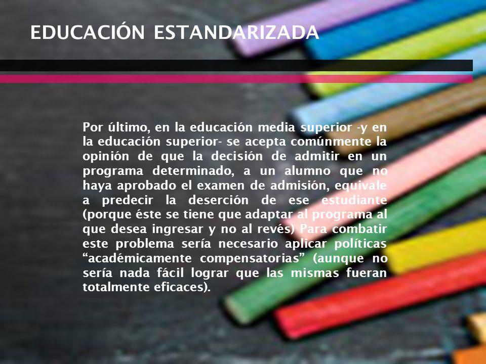 EDUCACIÓN ESTANDARIZADA