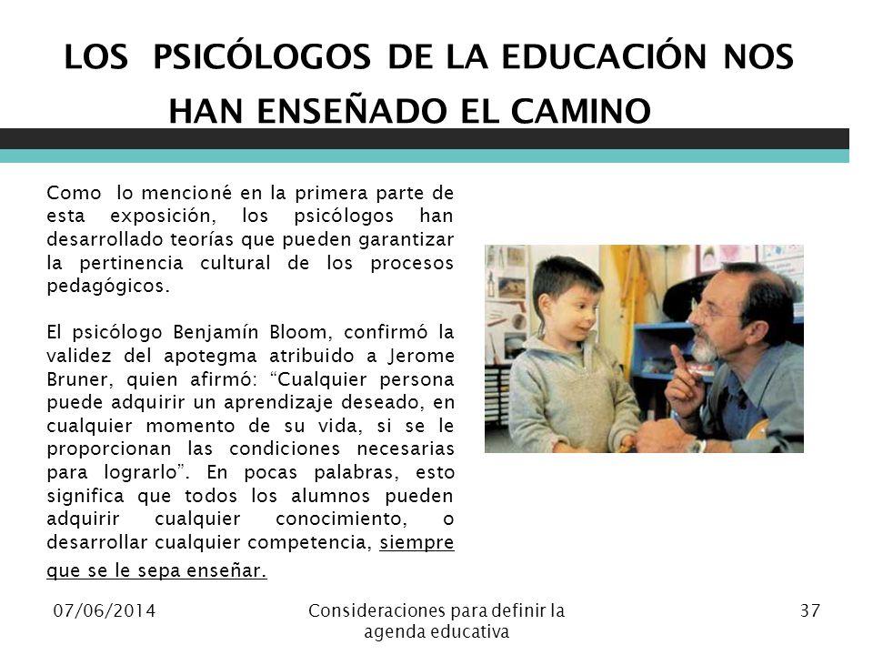 LOS PSICÓLOGOS DE LA EDUCACIÓN NOS HAN ENSEÑADO EL CAMINO