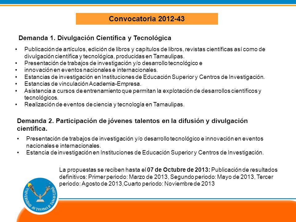 Convocatoria 2012-43 Demanda 1. Divulgación Científica y Tecnológica