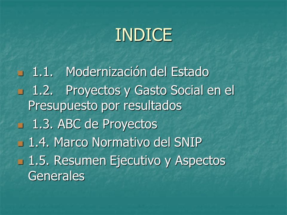 INDICE 1.1. Modernización del Estado