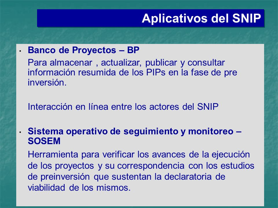 Aplicativos del SNIP Banco de Proyectos – BP