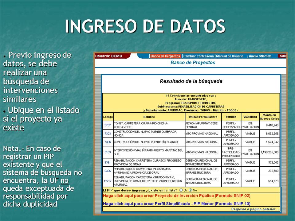 INGRESO DE DATOS Previo ingreso de datos, se debe realizar una búsqueda de intervenciones similares.