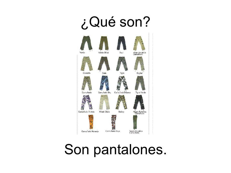 ¿Qué son Son pantalones.