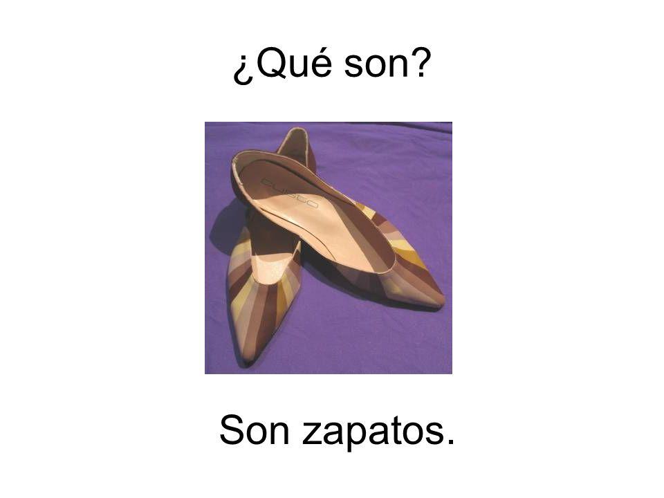 ¿Qué son Son zapatos.