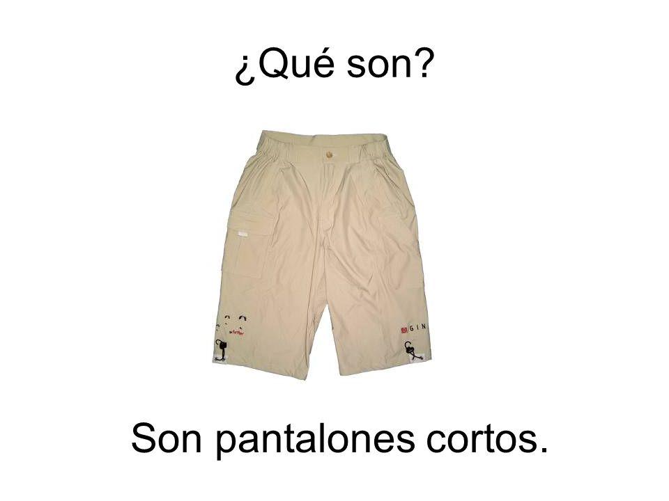 ¿Qué son Son pantalones cortos.