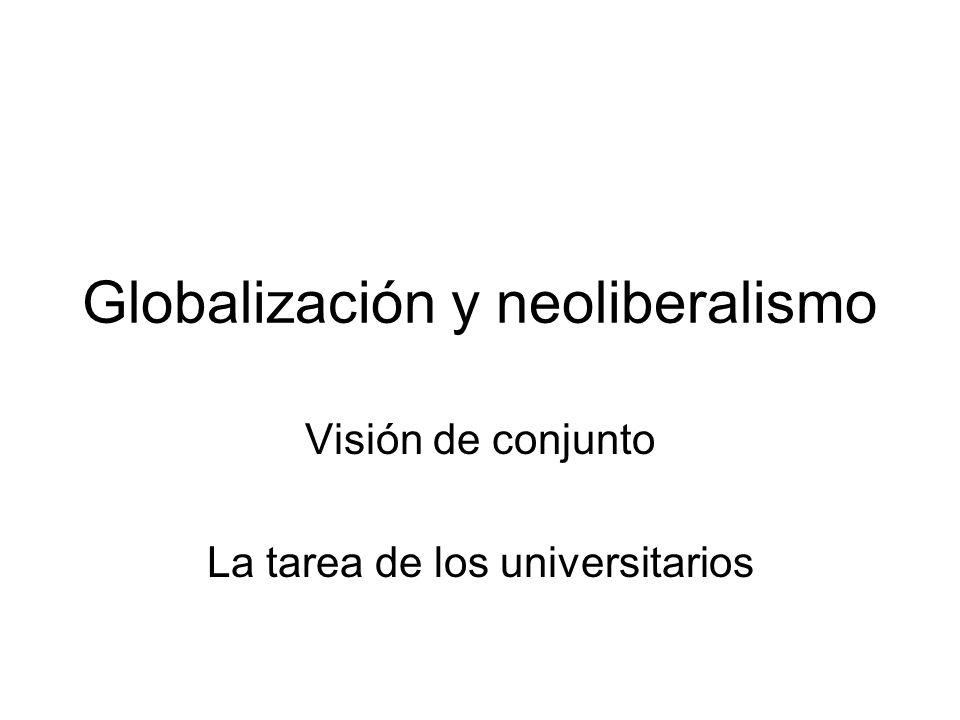 Globalización y neoliberalismo