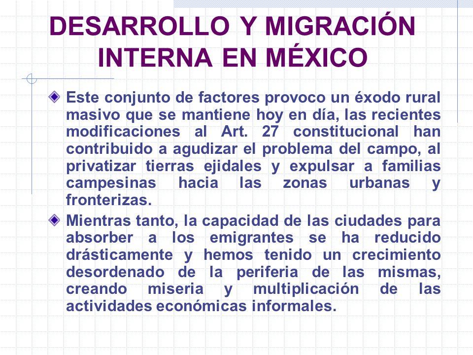DESARROLLO Y MIGRACIÓN INTERNA EN MÉXICO