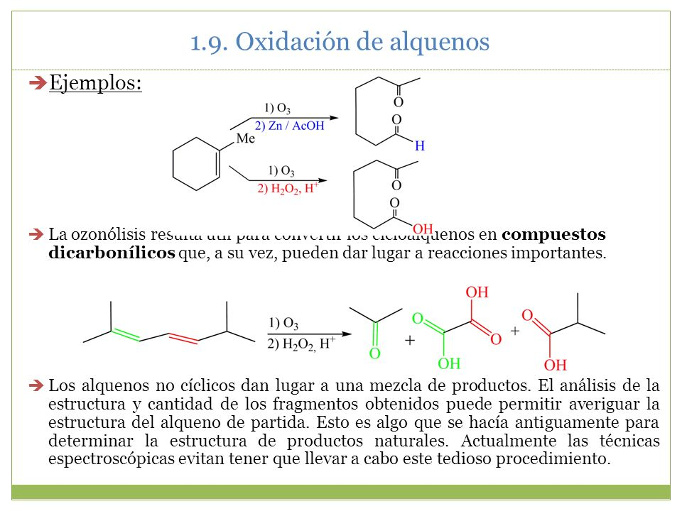 1.9. Oxidación de alquenos Ejemplos: