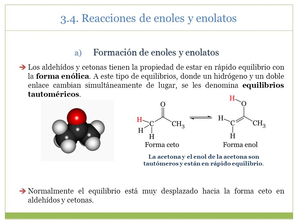 3.4. Reacciones de enoles y enolatos