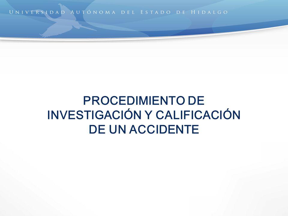 PROCEDIMIENTO DE INVESTIGACIÓN Y CALIFICACIÓN DE UN ACCIDENTE