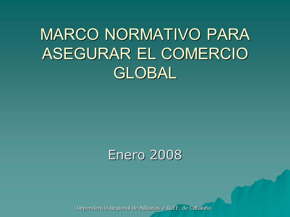 MARCO NORMATIVO PARA ASEGURAR EL COMERCIO GLOBAL