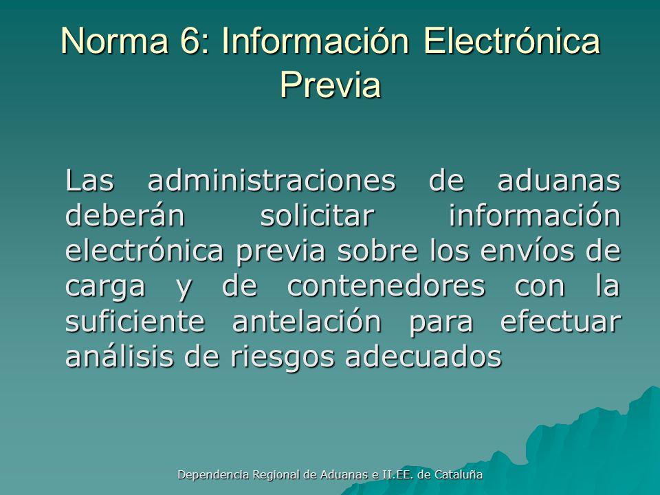Norma 6: Información Electrónica Previa