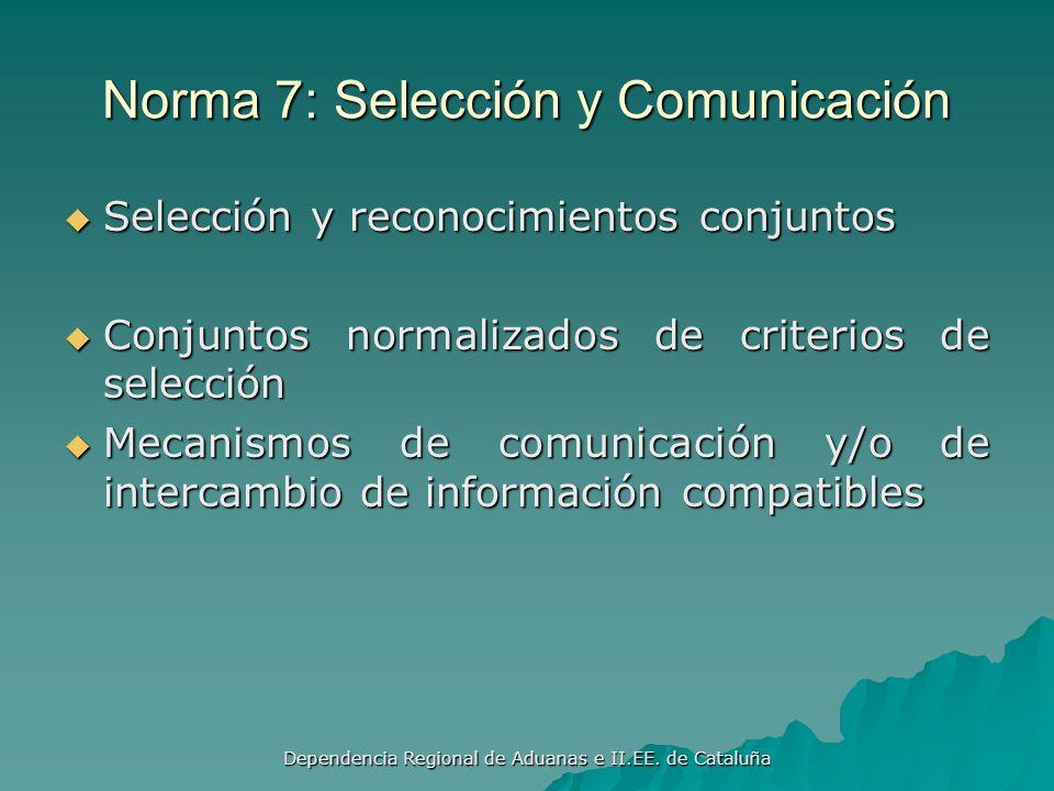 Norma 7: Selección y Comunicación