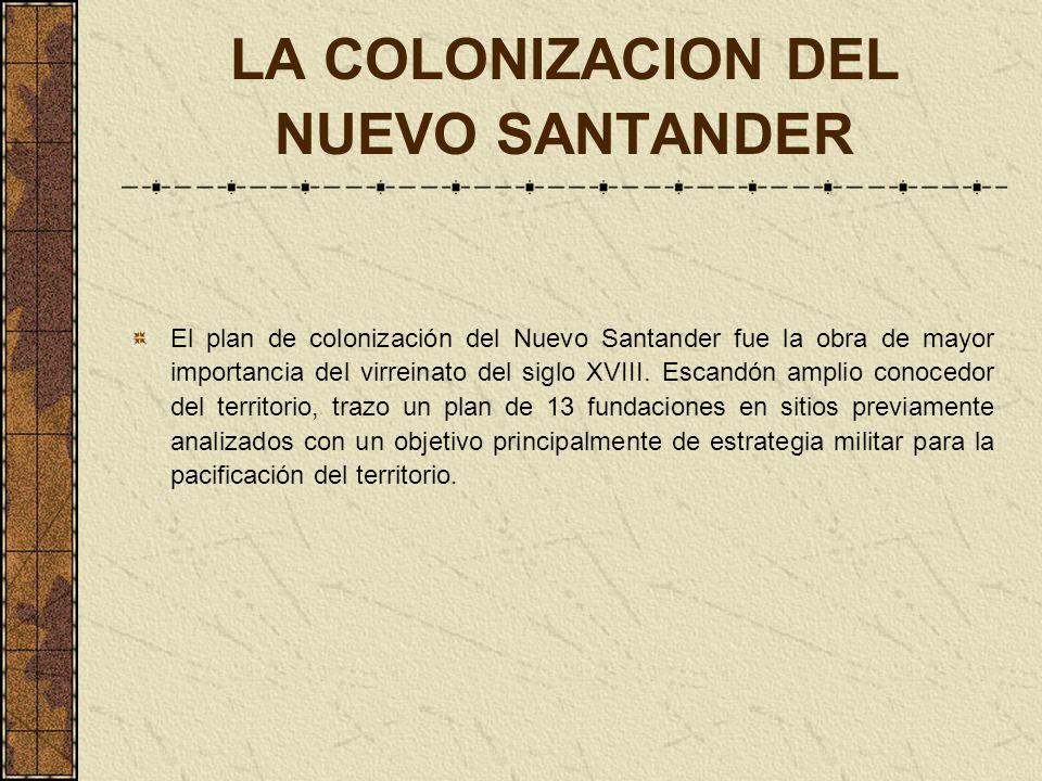 LA COLONIZACION DEL NUEVO SANTANDER