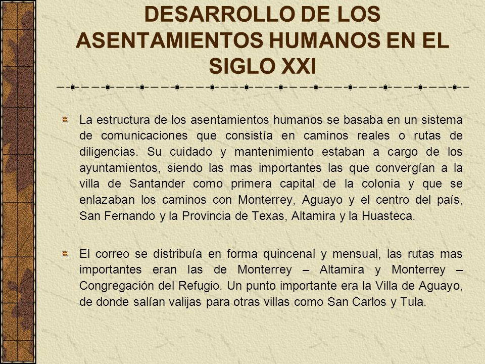 DESARROLLO DE LOS ASENTAMIENTOS HUMANOS EN EL SIGLO XXI