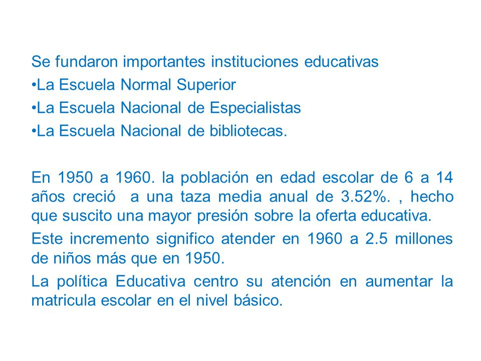 Se fundaron importantes instituciones educativas