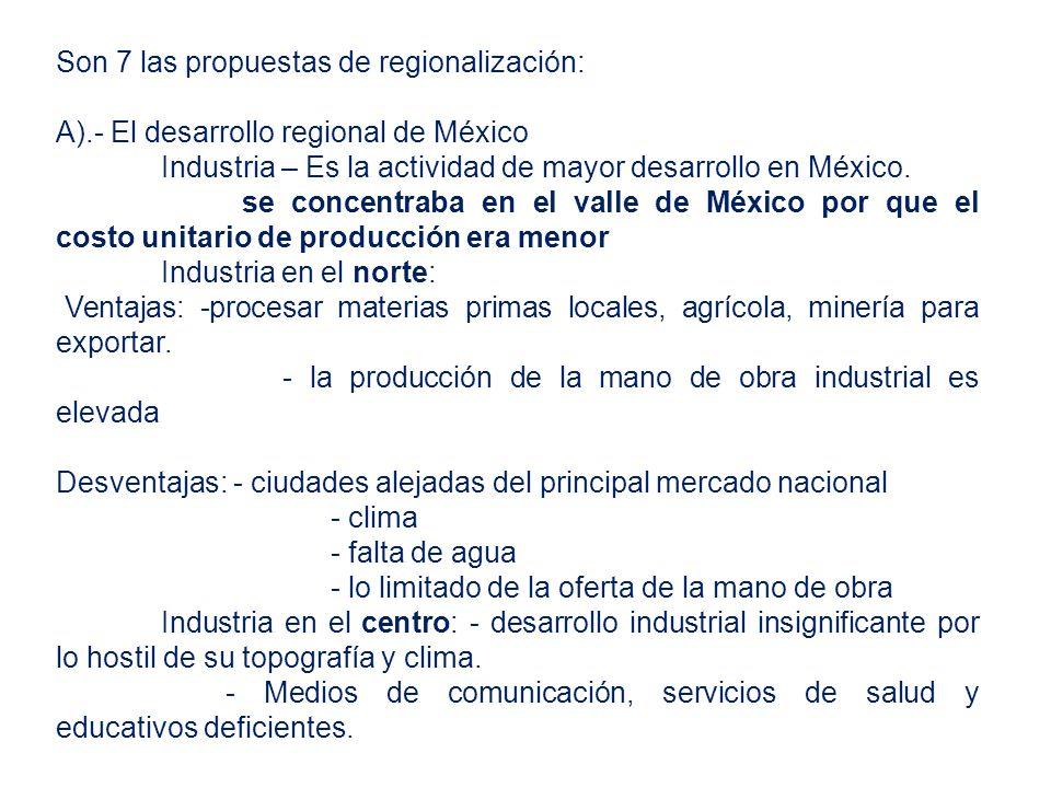 Son 7 las propuestas de regionalización: